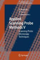 Applied Scanning Probe Methods V