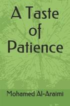 A Taste of Patience