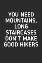 You Need Mountains: Hiking Journal With Prompts To Write In, Trail Log Book, Hiker's Journal, Hiking Journal, Hiking Log Book, Hiking Gift