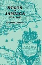 Scots in Jamaica, 1655-1855