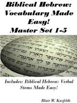Biblical Hebrew: Vocabulary Made Easy! Master Flash Card Set 1-5