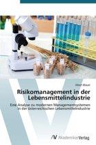 Risikomanagement in Der Lebensmittelindustrie