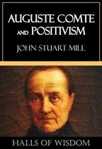 Auguste Comte and Positivism [Halls of Wisdom]
