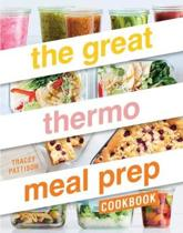 Great Thermo Meal Prep Cookbook