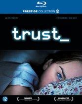 Trust (blu-ray)