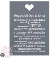 Tekstbord Regels Opa en Oma 30 x 40 cm grijs wit A195