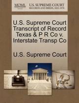 U.S. Supreme Court Transcript of Record Texas & P R Co V. Interstate Transp Co