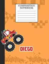 Compostion Notebook Diego: Monster Truck Personalized Name Diego on Wided Rule Lined Paper Journal for Boys Kindergarten Elemetary Pre School