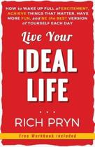 Live Your Ideal Life