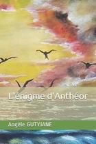 L' nigme d'Anth or