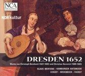 Dresden 1652 - Musik Der Schutz-Sch