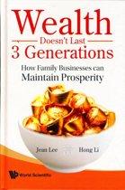 Wealth Doesn't Last 3 Generations
