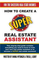 How to Create a Super Real Estate Assistant