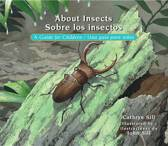 About Insects / Sobre Los Insectos