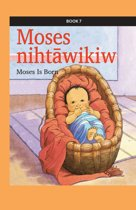 Moses nihtāwikiw