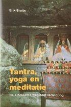TANTRA, YOGA EN MEDITATIE
