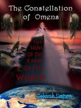 The Constellation of Omens: The Signs of the End of the World