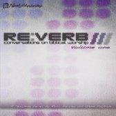 Reverb: Conversations  On Biblical Worship