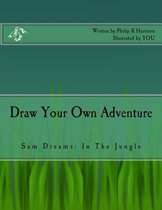 Draw Your Own Adventure Sam Dreams