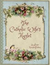 The Catholic Wife's Maglet
