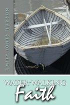 Water-Walking Faith