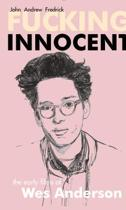 Fucking Innocent