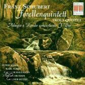 Trout Quintet, Adagio E Rondo (Hucke, Timm, Hallmann)