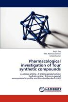 Pharmacological Investigation of Four Synthetic Compounds