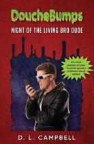 Night of the Living Bro Dude