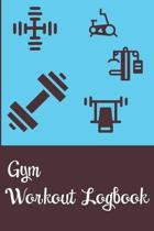 Gym Workout Logbook: Weights, Exercise and Cardio Diary Journal Logbook Helps Track Workouts Track Reps Sets for Each Exercise Type