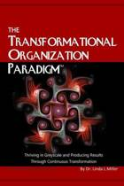 The Transformational Organization Paradigm