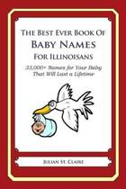 The Best Ever Book of Baby Names for Illinoisans