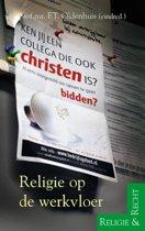Religie & Recht - Religie op de werkvloer