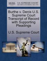 Burthe V. Denis U.S. Supreme Court Transcript of Record with Supporting Pleadings