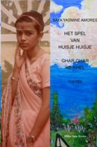 Het spel van huisje huisje ; Ghar ghar ke khel