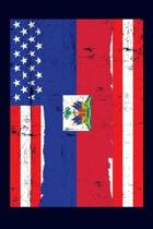 Haitian American Flag Notebook: 6x9 college lined notebook to write in with the flags of Haiti and the United States