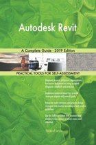 Autodesk Revit A Complete Guide - 2019 Edition