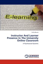 Instructor And Learner Presence In The University Online Classroom