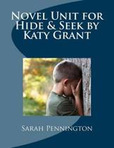 Novel Unit for Hide & Seek by Katy Grant