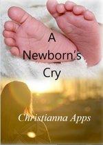 A Newborn's Cry