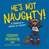 He's Not Naughty!