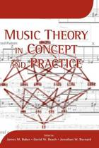 Music Theory in Concept and Practice