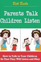 Parents Talk, Children Listen