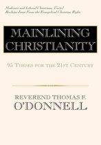 Mainlining Christianity