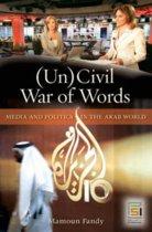 An Uncivil War of Words