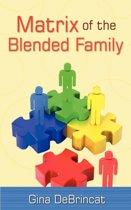 Matrix of the Blended Family