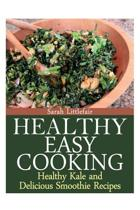 Healthy Easy Cooking