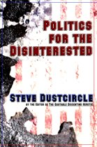Politics for the Disinterested