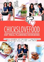 Chickslovefood: het meal planning-kookboek
