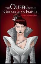 The Queen Of The Geraticaian Empire